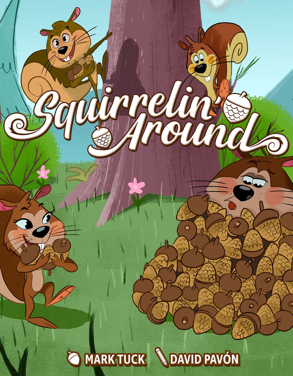 Squirrelin' Around